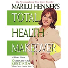 Marilu Henner's Total Health Makeover by Marilu Henner (2000-12-26)
