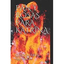 PAN Y ROSAS PARA KATRINA