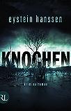 Knochen: Kriminalroman