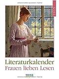 Frauen lieben Lesen 2015: Literatur-Wochenkalender