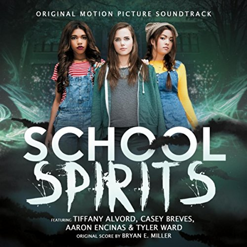 School Spirits Motion Picture Soundtrack
