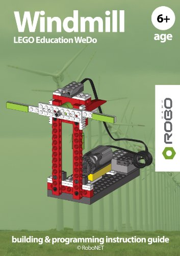 Windmill WeDo ebook (LEGO WeDo building & programming instruction guide 2) (English Edition)