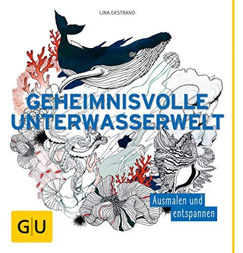 wasserwelt: Ausmalen und entspannen (GU Kreativ Spezial) ()