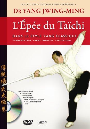 L'épée du taïchi dans le style Yang classique par