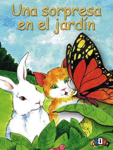 Una sorpresa en el jardín (Literatura Infantil y Juvenil nº 7) por Ana I. Rivera