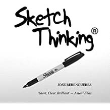 Sketch Thinking: Sketch (for design) Thinking (English Edition)