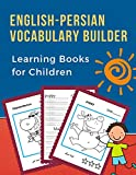 English-Persian Vocabulary Builder Learning Books for Children: 100 First learning bilingual frequency animals word card games. Full visual dictionary ... new language for kids. (فارسی فارسی, Band 9)