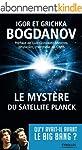 Le myst�re du satellite Planck