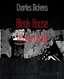 Bleak House (Illustrated) (English Edition) von [Dickens, Charles]