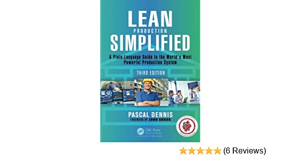 0a52e36c6b Buy Lean Production Simplified  A Plain-Language Guide to the World s Most  Powerful Production System Book Online at Low Prices in India