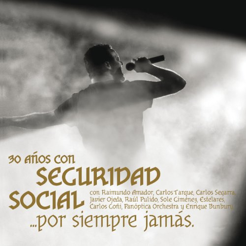 ... 30 Años Con Seguridad Social .