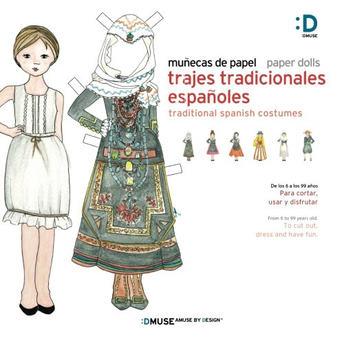 Munecas de papel - Paper dolls: Trajes Tradicionales Espanoles - Tradicional Spanish Costumes
