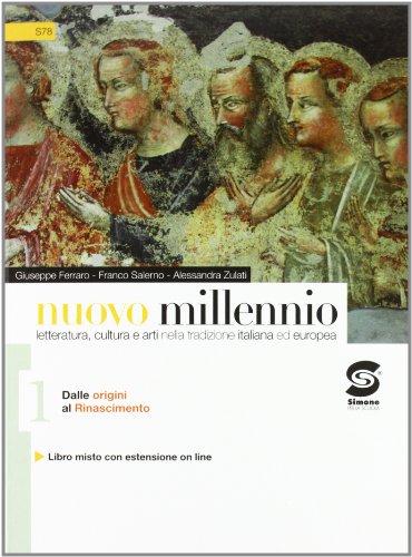 Il nuovo millennio. Con espansione online. Per gli Ist. tecnici e professionali: 1