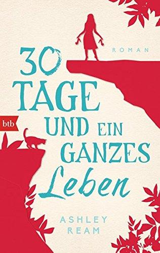 Buchcover 30 Tage und ein ganzes Leben: Roman