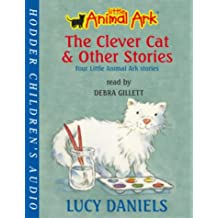 The Clever Cat and Other Stories (Little Animal Ark)