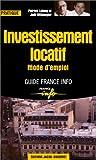 Investissement locatif : Mode d'emploi...