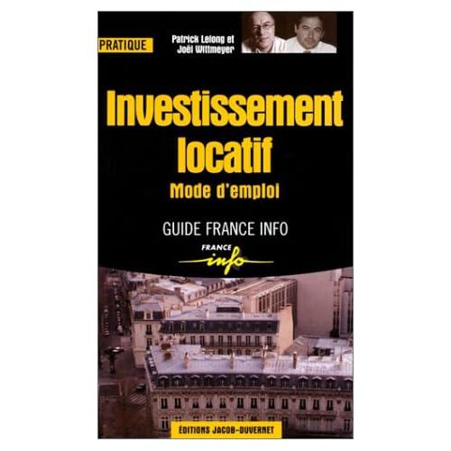 Investissement locatif : Mode d'emploi
