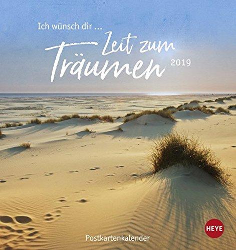 Ich wünsch\' dir ... Zeit zum Träumen Postkartenkalender - Kalender 2019