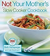 Not Your Mother's Slow Cooker Cookbook by Beth Hensperger (2004-12-21)
