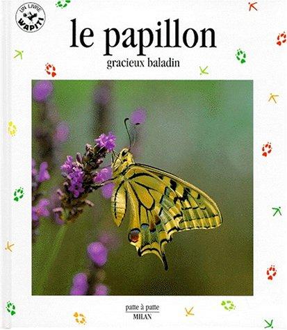 LE PAPILLON. Gracieux baladin