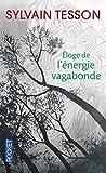 Telecharger Livres Eloge de l energie vagabonde (PDF,EPUB,MOBI) gratuits en Francaise