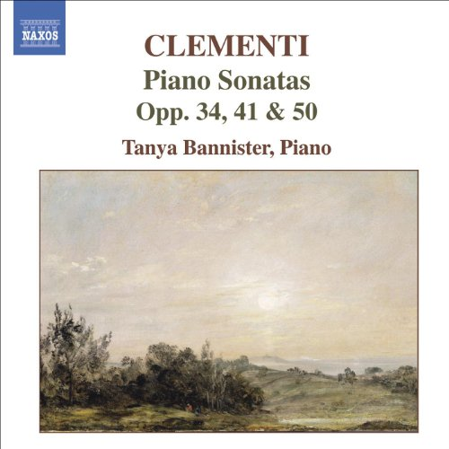 Clementi: Piano Sonatas, Op. 50/1, Op. 34/2 And Op. 41