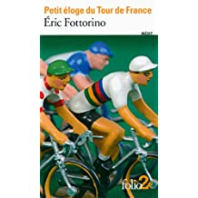 Petit Eloge Du Tour De France