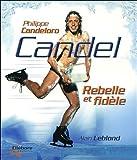Candel, rebelle et fidèle