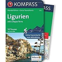 Ligurien mit Cinque Terre: Wanderführer mit Extra-Tourenkarte 1:50.000, 50 Touren, GPX-Daten zum Download. (KOMPASS-Wanderführer, Band 5752)