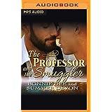 PROFESSOR & THE SMUGGLER     M