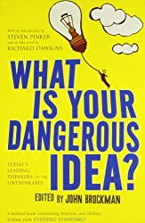 What is Your Dangerous Idea? by John (editor) Brockman (2007-08-02)