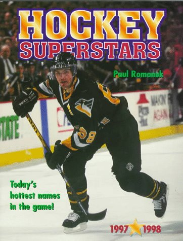 Hockey Superstars: Sixteen Super Mini-Posters of Top Hickey Stars With Quotes and Facts and Useful Information Plus Your Onw Record Keeper
