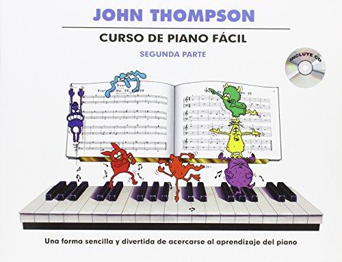 John Thompson: Curso de Piano Facil Segunda Parte
