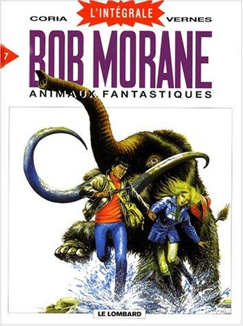 Intégrale Bob Morane, tome 7 : Animaux fantastiques