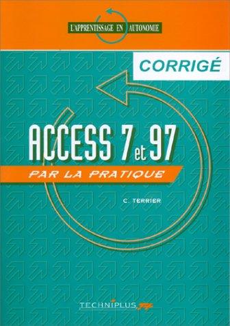 Access 7 par la pratique, exercices corrigés