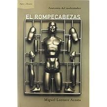 El rompecabezas: Anatomía del maltratador (Ares y Mares)