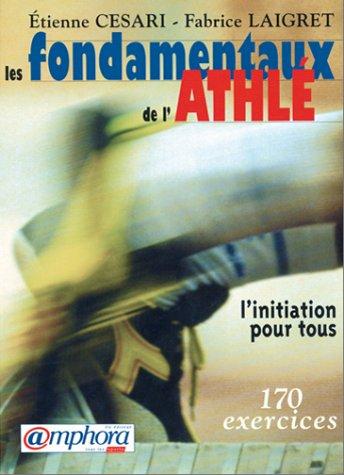 Les fondamentaux de l'Athlétisme