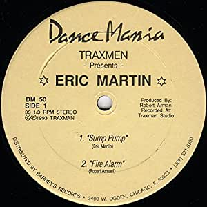 Traxmen Presents Eric Martin - Sump Pump - Dance Mania - DM 50