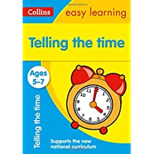 Telling the Time Ages 5-7: New Edition (Collins Easy Learning)