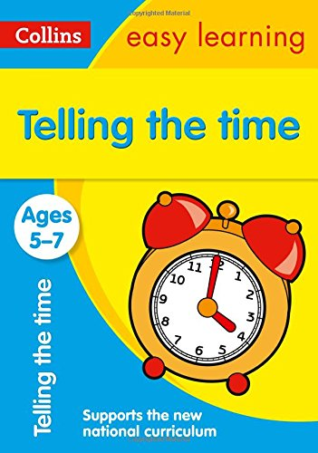 Telling the Time Ages 5-7: New Edition (Collins Easy Learning KS1) por Collins Easy Learning