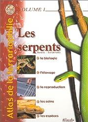 Atlas de la terrariophilie, volume 1 : Les Serpents
