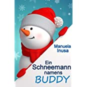 Ein Schneemann namens Buddy