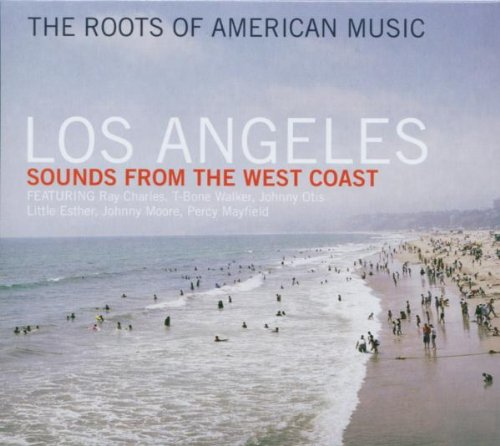 the-roots-of-american-music-los-angeles-songs-from-the-west-coast
