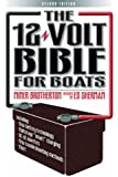 The 12 Volt Bible for Boats