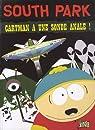 South Park, tome 2 : Cartman a une sonde anale ! par Jungle