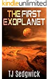 The First Exoplanet