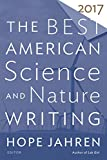 The Best American Science and Nature Writing 2017 - Best Reviews Guide
