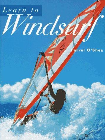 Learn To Windsurf por Farrel O'Shea