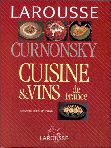 Cuisine et vins de France par Curnonsky
