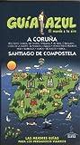 La Coruña (GUÍA AZUL)